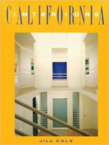 Book cover, California Interiors by Jill Cole, featuring Barbara Lazaroff among others.