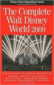 The Complete Walt Disney World 2009