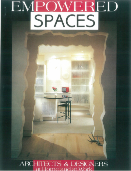 Empowered Spaces: Architects & Designers at Home and at Work: Barbara Lazaroff at Home