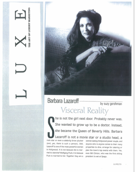 Luxe magazine: The Art of Luxury Marketing, Visceral Reality article featuring Barbara Lazaroff 1998